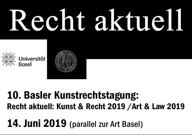 Recht aktuell: Kunst & Recht 2019 / Art & Law 2019